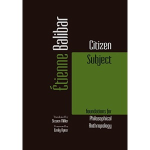 Citizen Subject (Commonalities): Foundations for Philosophical Anthropology