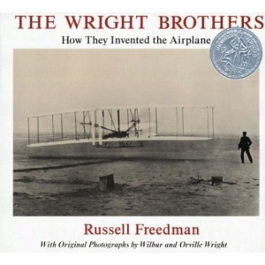 The Wright Brothers: How They Invented the Airplane (Newbery Honor Book)