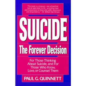 Suicide: The Forever Decision
