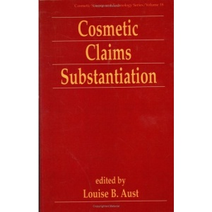Cosmetic Claims Substantiation (Cosmetic Science and Technology)