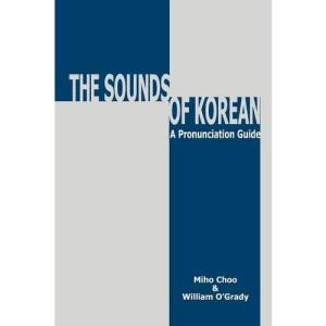 The Sounds of Korean: A Pronunciation Guide