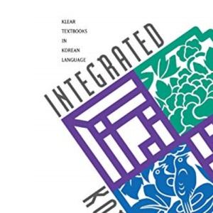 Integrated Korean: Advanced Level 1 (Integrated Korean)