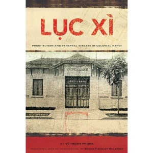 Luc Xi: Prostitution and Venereal Disease in Colonial Hanoi