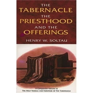 The Tabernacle, the Priesthood, and the Offerings