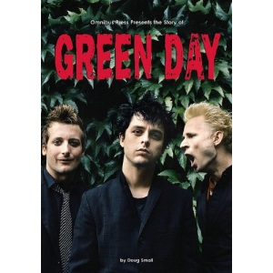 The Story of Green Day (Omnibus Press Presents)