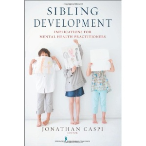 Sibling Development: Implications for Mental Health Practitioners