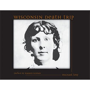 Wisconsin Death Trip (Wisconsin)