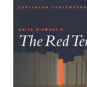 Anita Diamant's The Red Tent - A reader's Guide (Continuum Contemporaries)