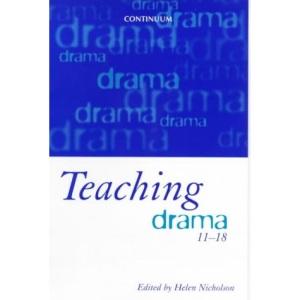 Teaching Drama, 11-18