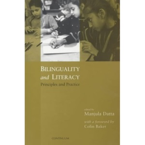 Bilinguality and Literacy: Principles and Practice
