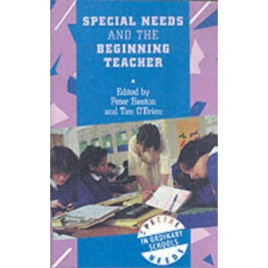Special Needs and the Beginning Teacher (Special Needs in Ordinary Schools Series) (Special Needs in Ordinary Schools Series) (Special Needs in Ordinary ... (Special Needs in Ordinary Schools Series)