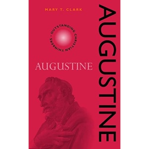 Augustine (Outstanding Christian Thinkers)