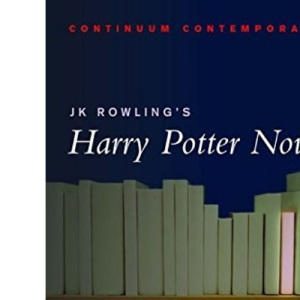 Continuum Contemporaries series: J.K. Rowling's Harry Potter Novels: A Reader's Guide (unauthorised)