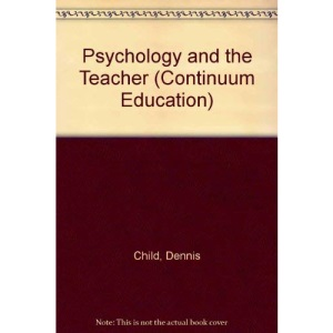 Psychology and the Teacher (Continuum education)