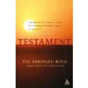 Testament: The Abridged Bible - From Adam to Apocalypse (Bible Odyssey)