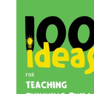 100 Ideas for Teaching Thinking Skills (Continuum One Hundreds)