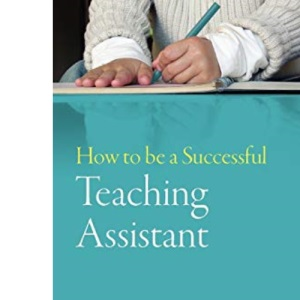 How to Be a Successful Teaching Assistant