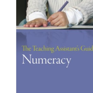 Teaching Assistant's Guide to Numeracy