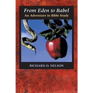 From Eden to Babel: An Adventure in Bible Study