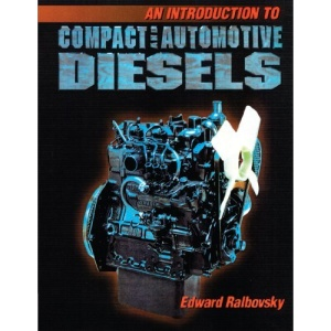 An Introduction to Compact and Automotive Diesels (It-Automotive Technology)