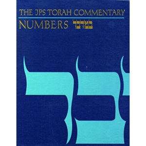 Torah Commentary: Numbers (JPS Torah Commentary)
