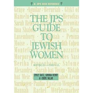 JPS Guide to Jewish Women (JPS Desk Reference): 600 BCE-1900 CE (A JPS Guide)