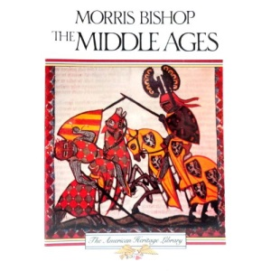The Middle Ages (American Heritage Library)