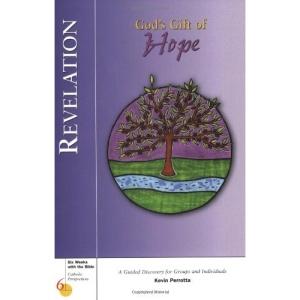 Revelation Gods Gift of Hope (Catholic Perspectives; Six Weeks with the Bible)