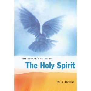 The Seeker's Guide to the Holy Spirit (Seekers)