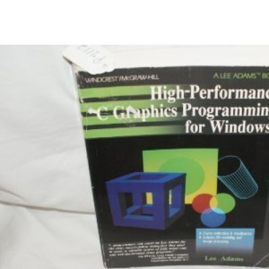 High Performance C Graphics Programming for Windows