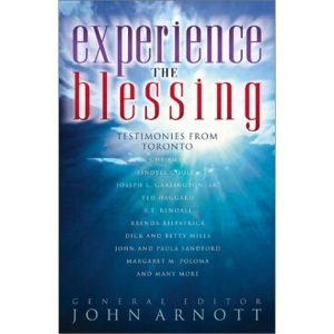 Experience the Blessing: Testimonies from Toronto