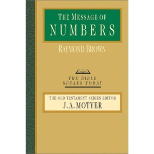 The Message of Numbers (Bible Speaks Today)