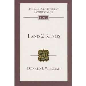 1 and 2 Kings: An Introduction and Commentary: 9 (Tyndale Old Testament Commentaries)