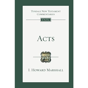 Acts: 05 (Tyndale New Testament Commentaries (IVP Numbered))