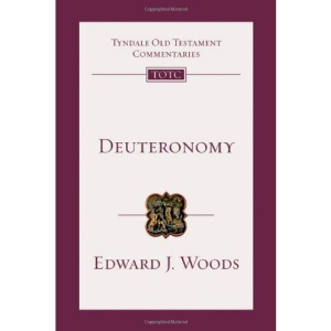 Deuteronomy: An Introduction and Commentary (Tyndale Old Testament Commentaries)
