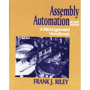 Assembly Automation: A Management Handbook