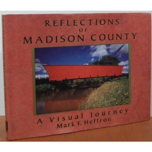 Reflections of Madison County: A Visual Journey