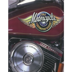 The Motorcycle: a Definitive History