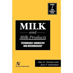 Milk and Milk Products: Technology, Chemistry and MicroBiology: 1 (Food Products Series)