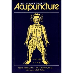 The Layman's Guide to Acupuncture