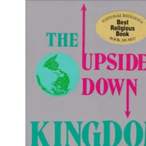 Upside Down Kingdom (Christian Peace Shelf)