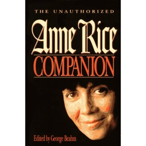 The Unauthorised Anne Rice Companion