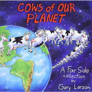 Cows of Our Planet, Volume 17 (Far Side)