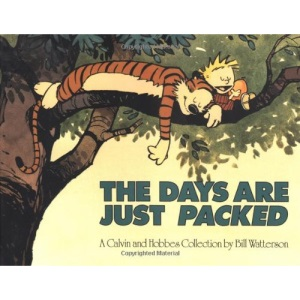 The Days Are Just Packed (Calvin and Hobbes)