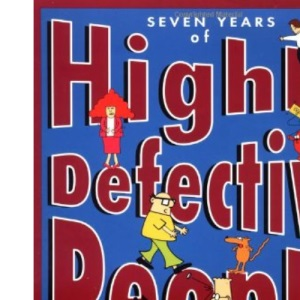 Seven Years of Highly Defective People: Scott Adams' Guided Tour of the Orgins and Evolution of Dilbert (Dilbert Books (Paperback Andrews McMeel))
