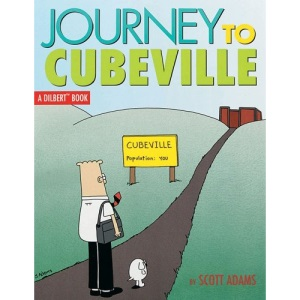 Journey to Cubeville (Dilbert Books (Paperback Andrews McMeel))