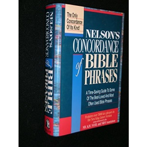 Nelson's Concordance of Bible Phrases