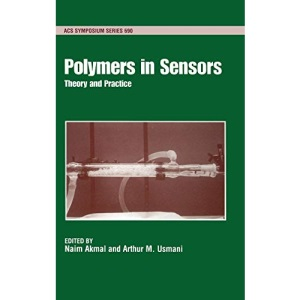 Polymers in Sensors: Theory and Practice (ACS Symposium Series)