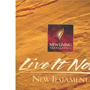Live It Now New Testament