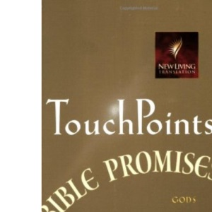 Touch Points Bible Promises: God's Answers for Your Daily Needs